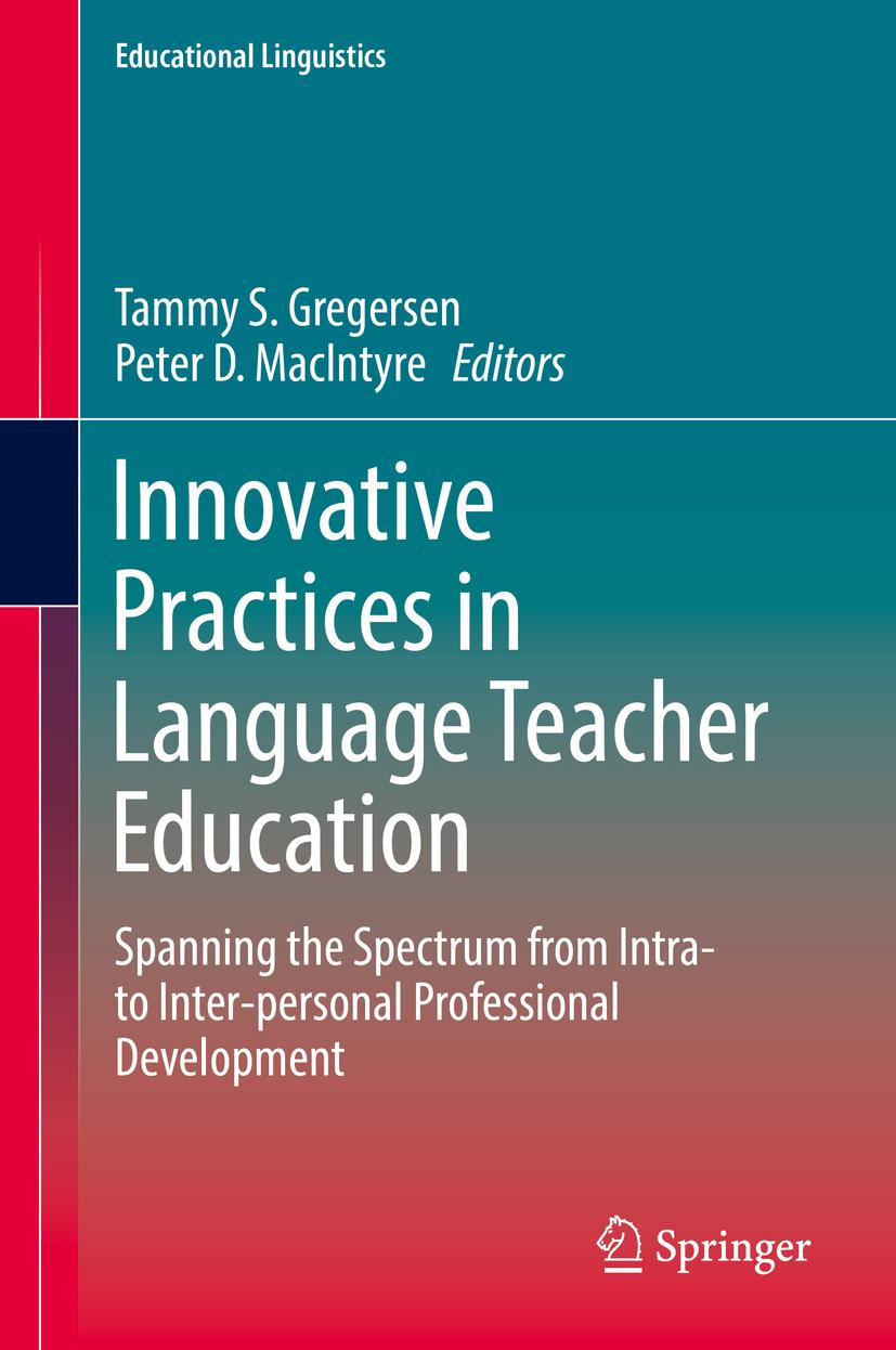 Gregersen, Tammy S. - Innovative Practices in Language Teacher Education, e-kirja