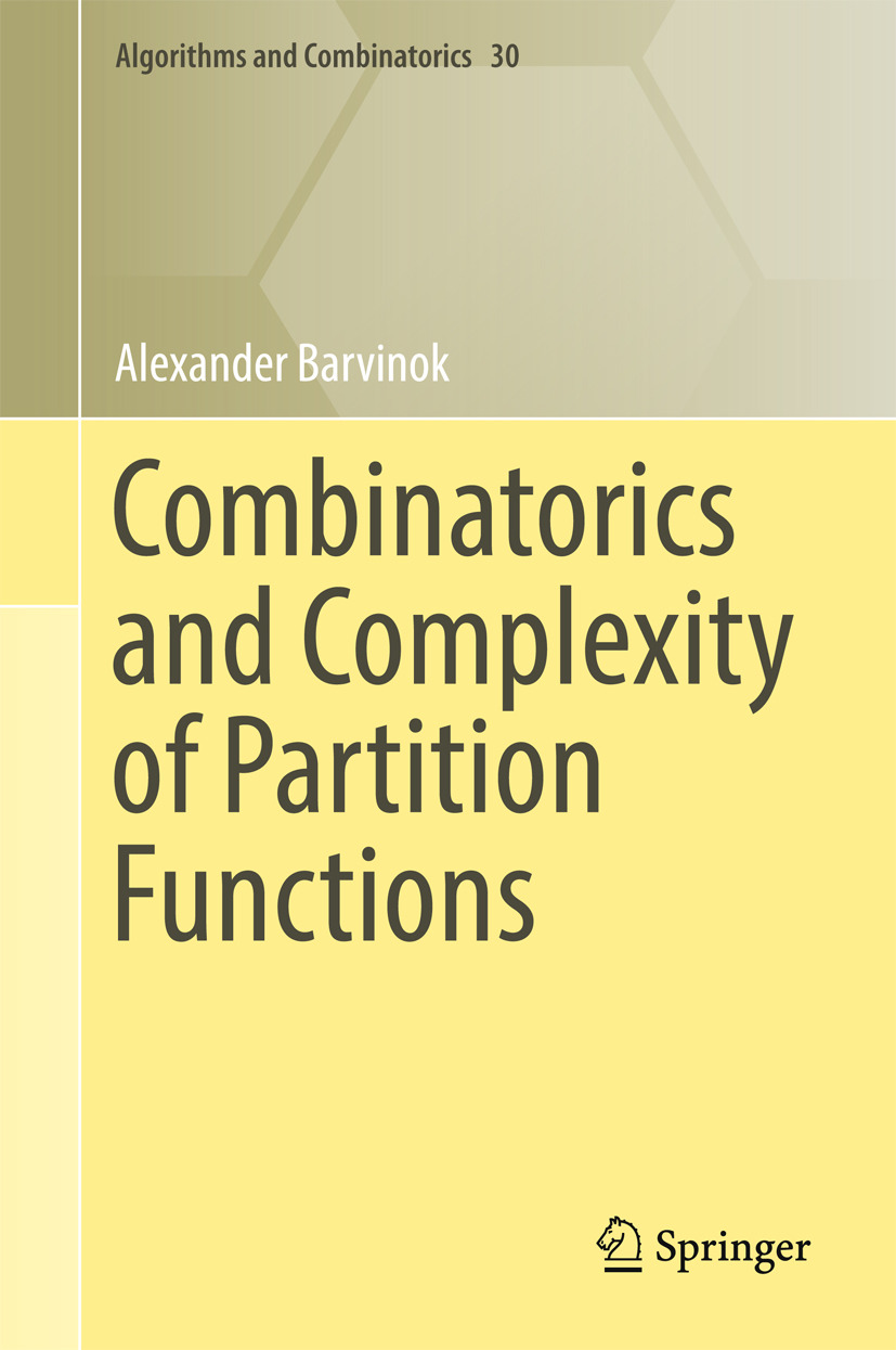 Barvinok, Alexander - Combinatorics and Complexity of Partition Functions, ebook