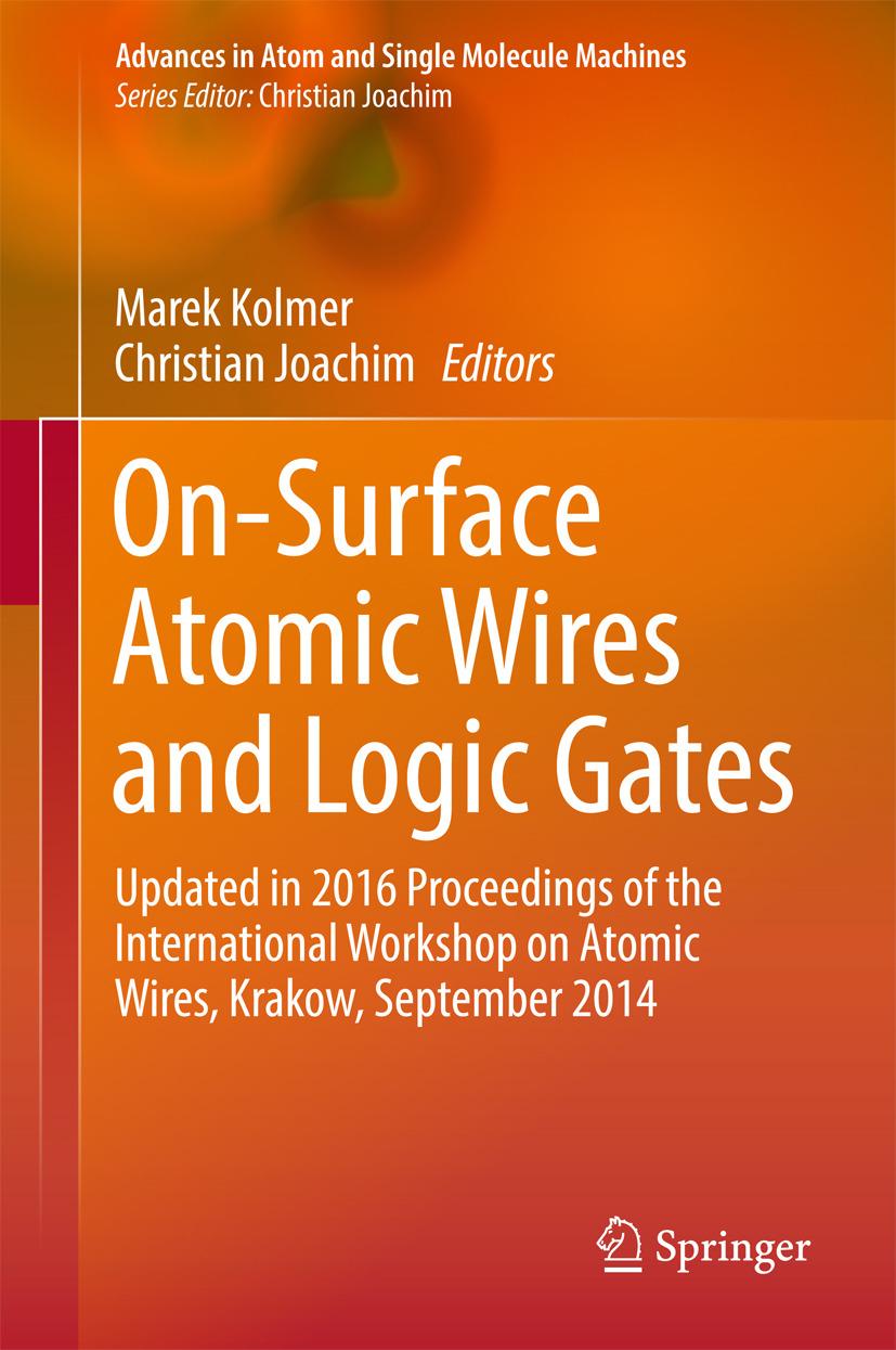Joachim, Christian - On-Surface Atomic Wires and Logic Gates, ebook