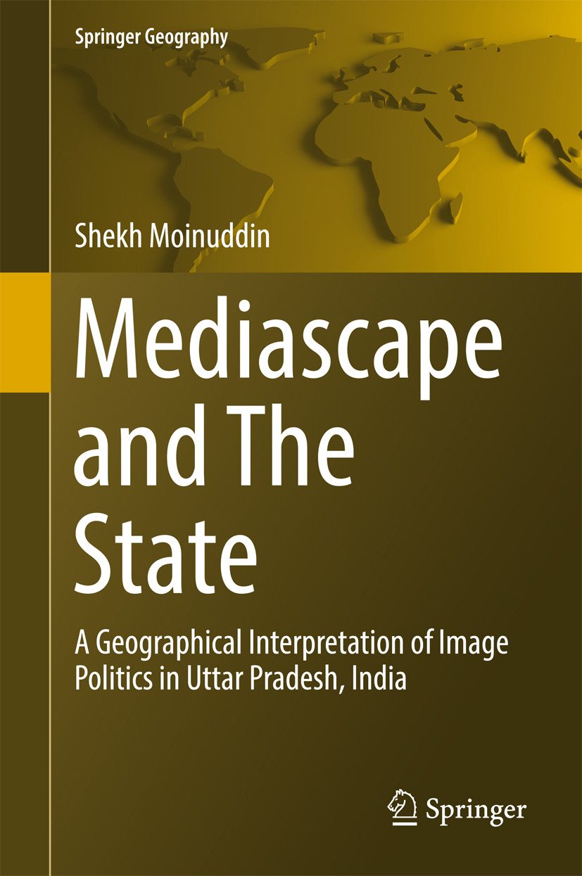 Moinuddin, Shekh - Mediascape and The State, ebook