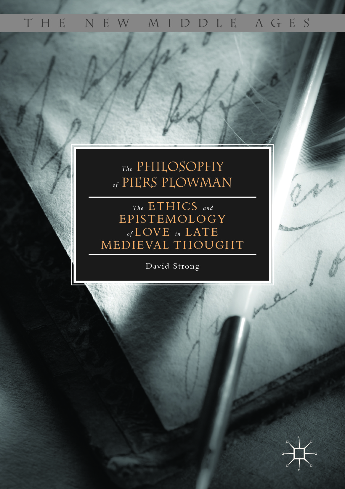 Strong, David - The Philosophy of Piers Plowman, ebook