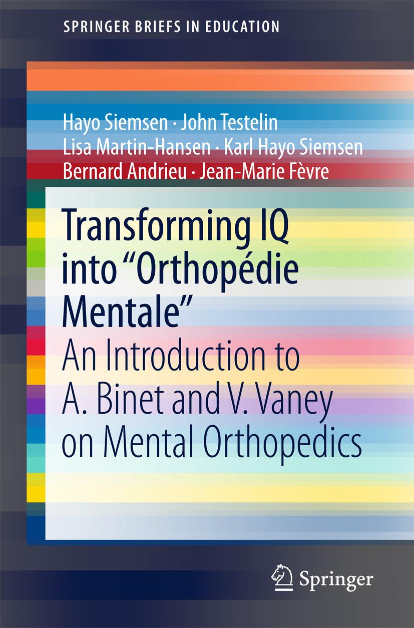 "Andrieu, Bernard - Transforming IQ into ""Orthopédie Mentale"", ebook"