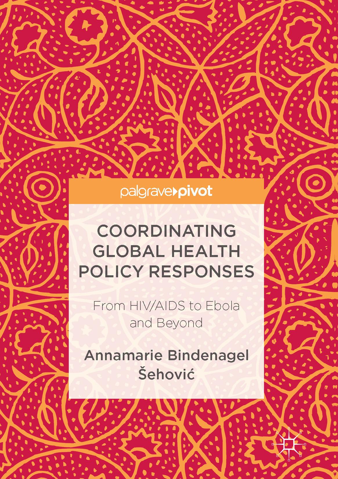 Šehović, Annamarie Bindenagel - Coordinating Global Health Policy Responses, ebook