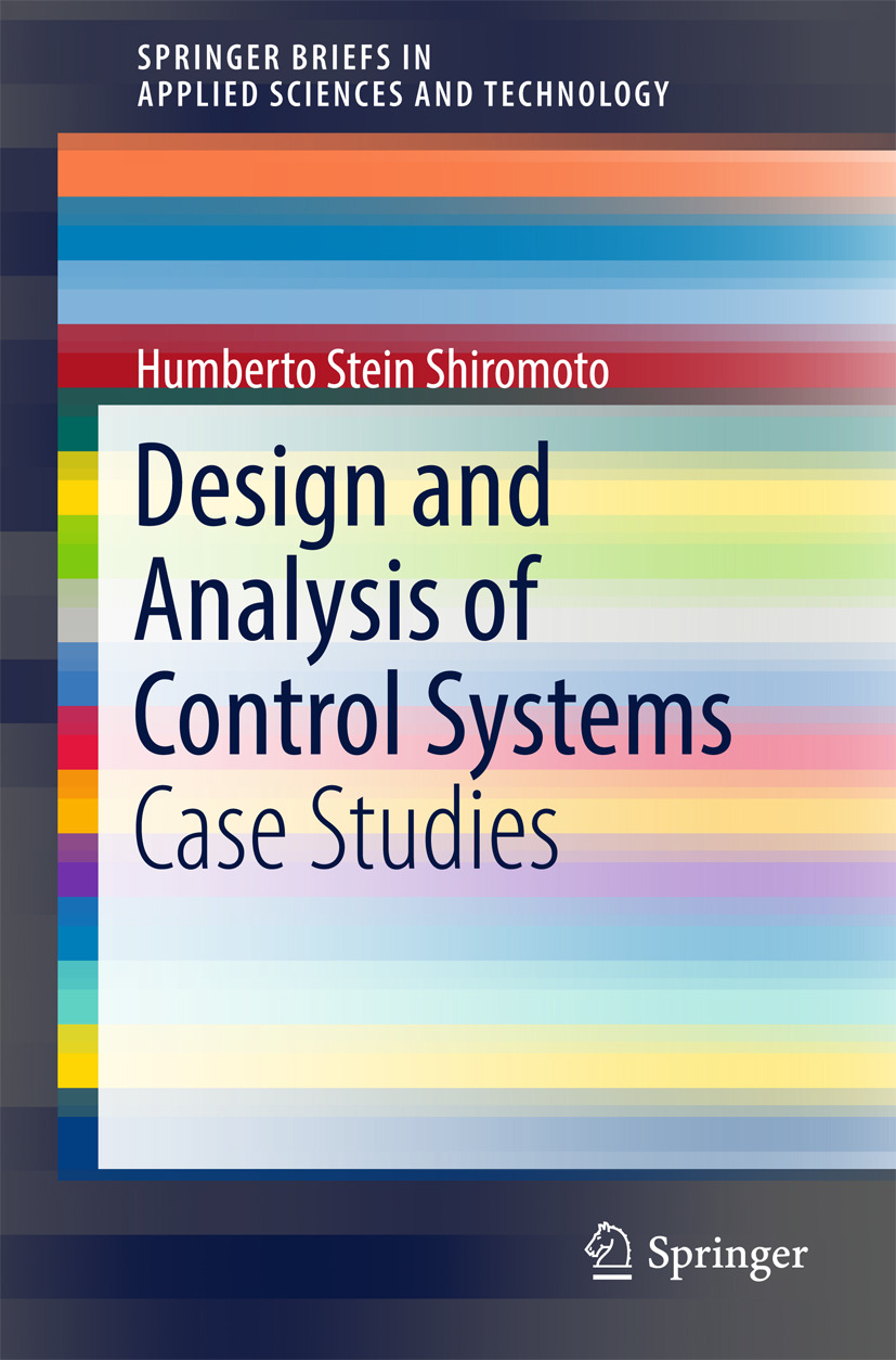 Shiromoto, Humberto Stein - Design and Analysis of Control Systems, ebook