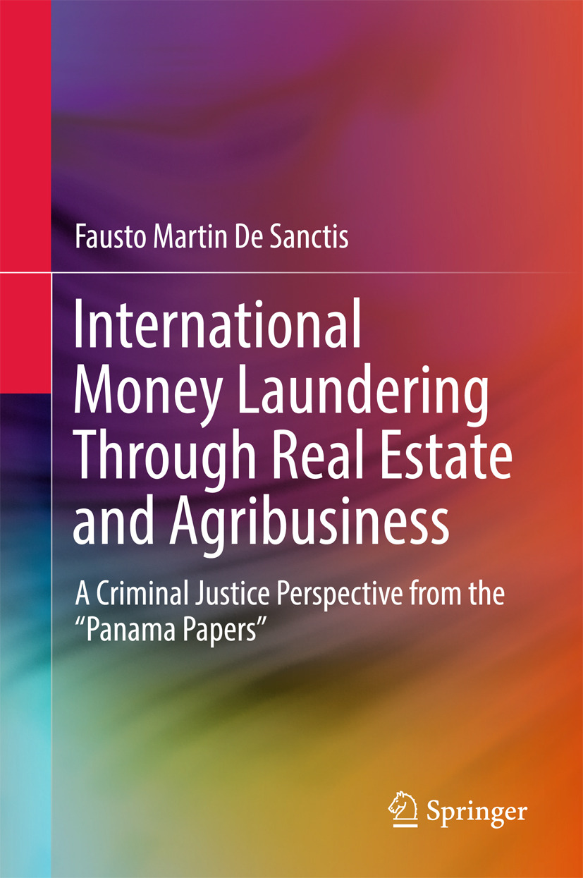 Sanctis, Fausto Martin De - International Money Laundering Through Real Estate and Agribusiness, ebook