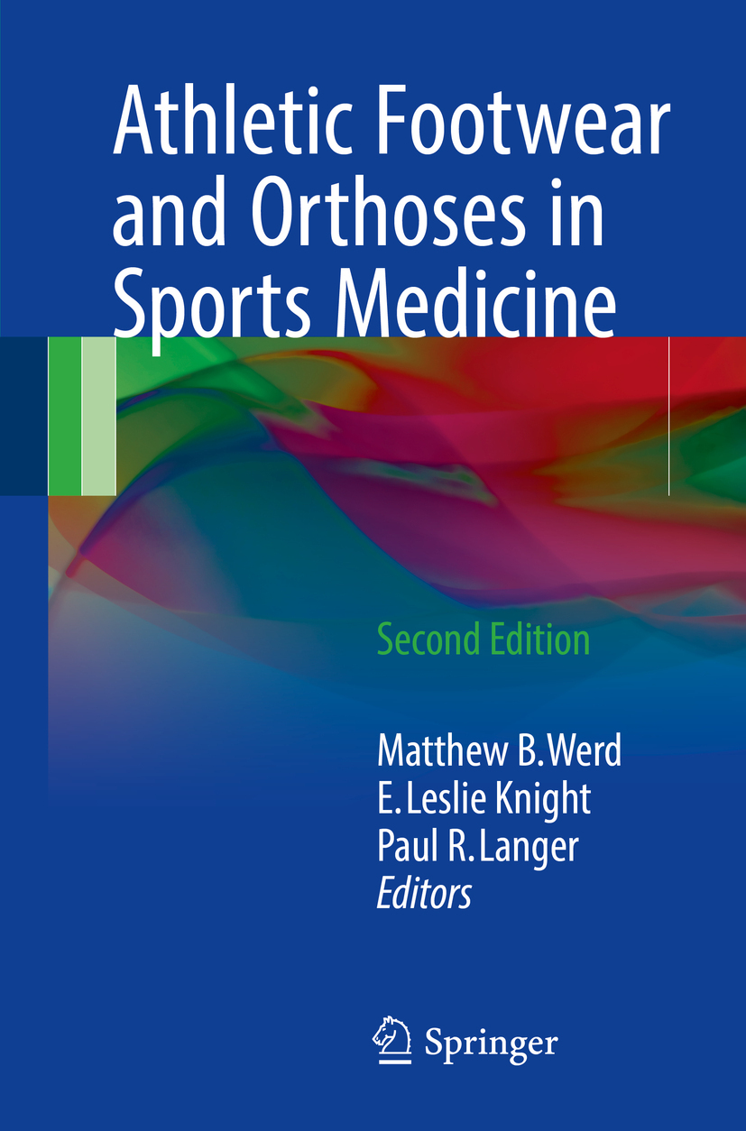 Knight, E. Leslie - Athletic Footwear and Orthoses in Sports Medicine, ebook