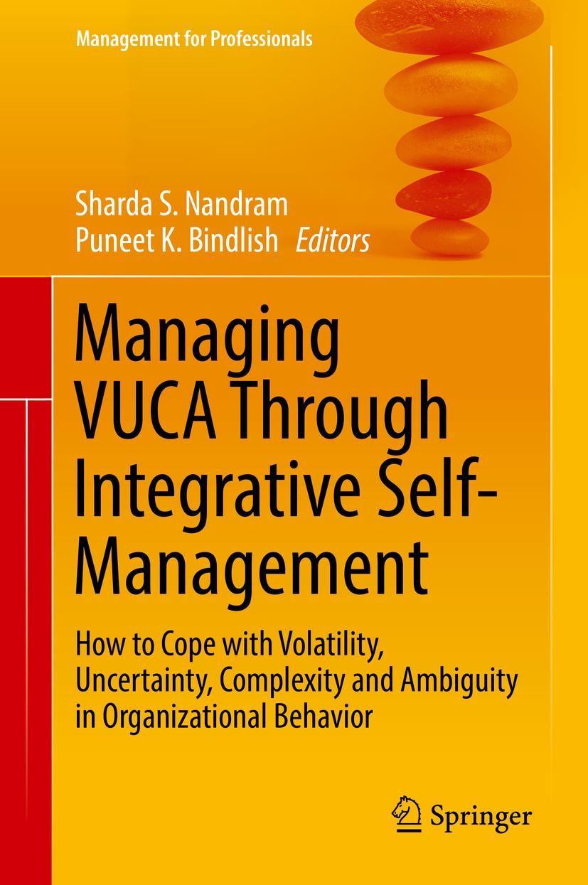 Bindlish, Puneet K. - Managing VUCA Through Integrative Self-Management, ebook