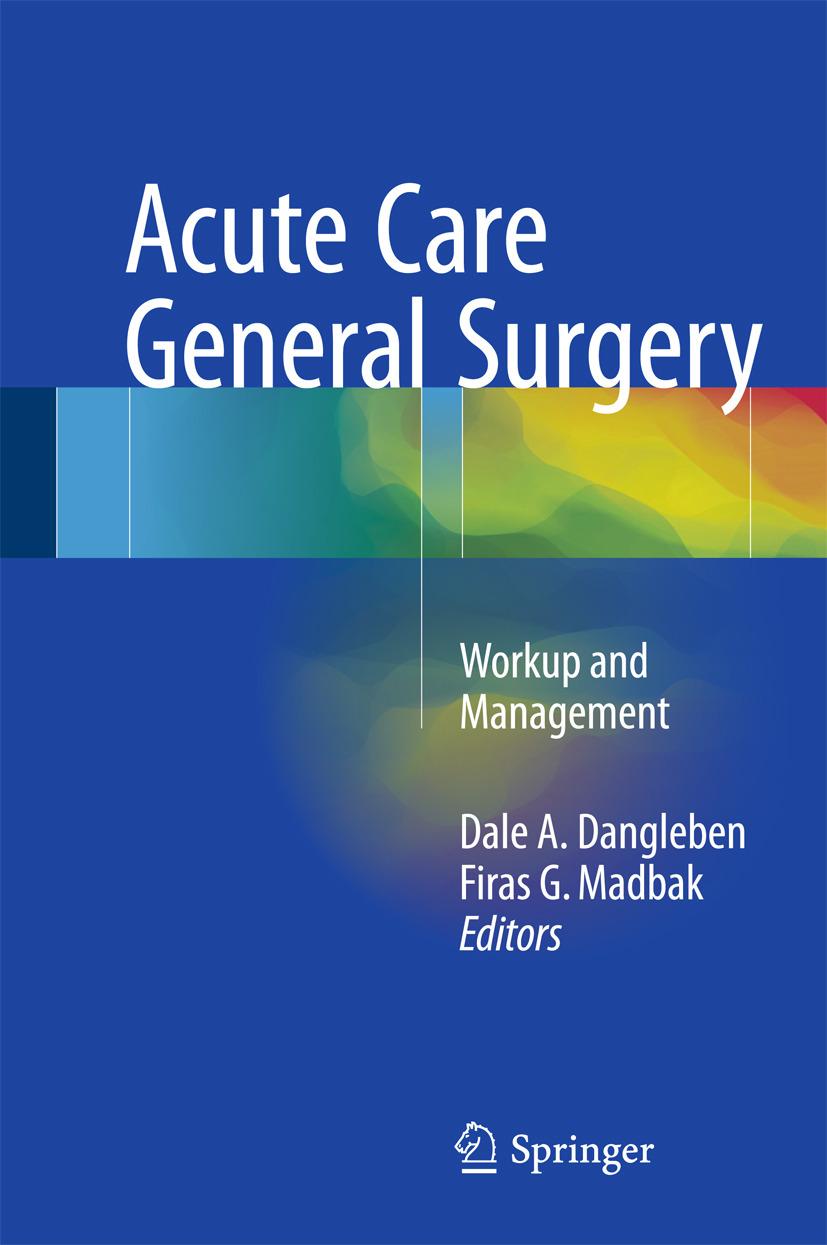 Dangleben, Dale A. - Acute Care General Surgery, ebook