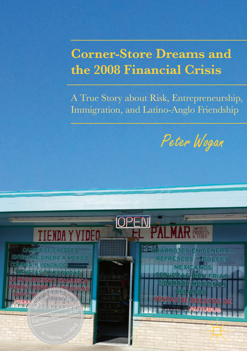Wogan, Peter - Corner-Store Dreams and the 2008 Financial Crisis, ebook