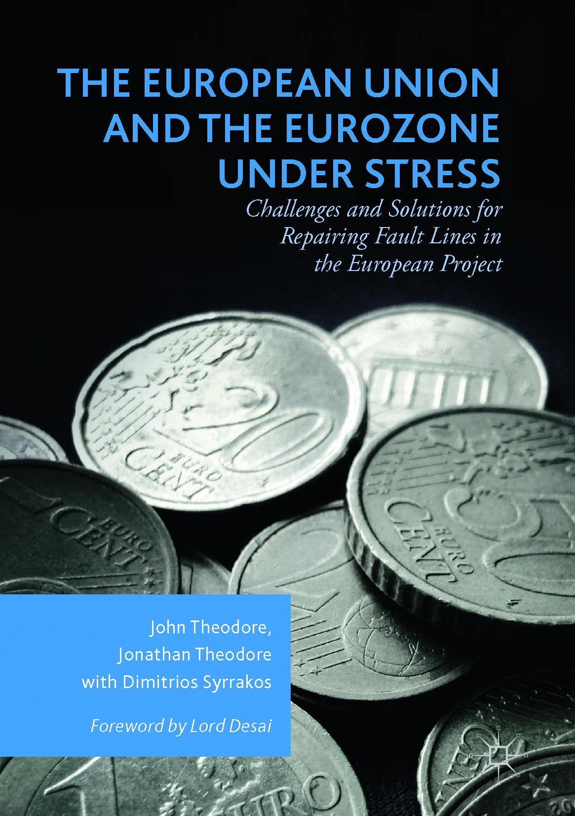 Syrrakos, Dimitrios - The European Union and the Eurozone under Stress, ebook