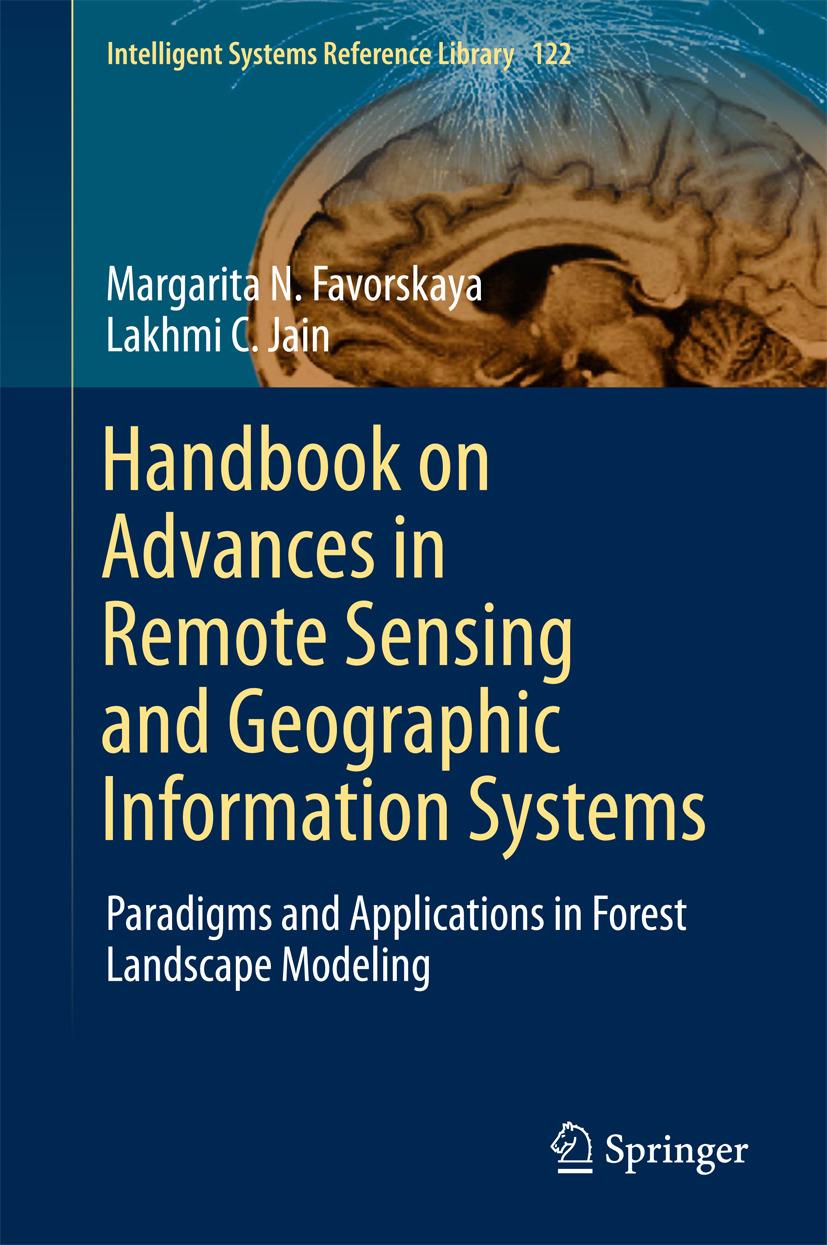 Favorskaya, Margarita N. - Handbook on Advances in Remote Sensing and Geographic Information Systems, ebook