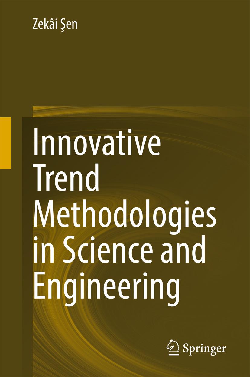 , Zekâi  Şen - Innovative Trend Methodologies in Science and Engineering, ebook