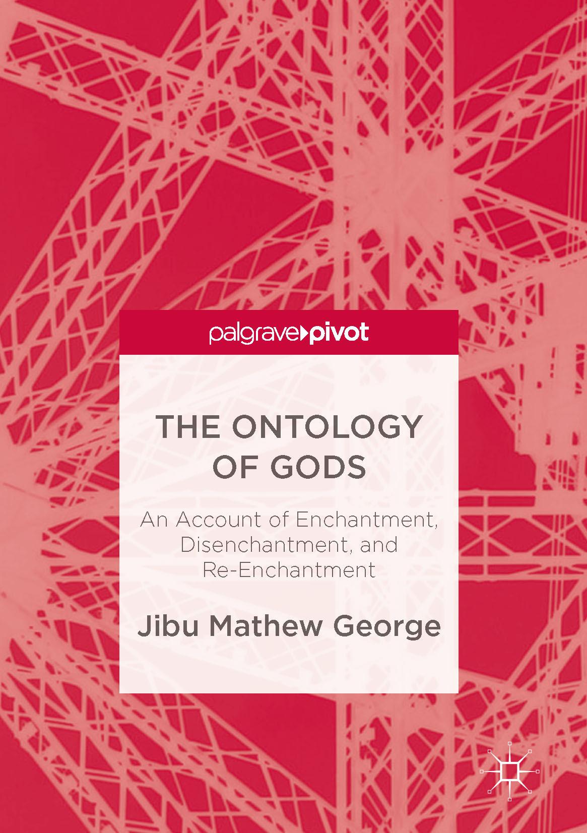 George, Jibu Mathew - The Ontology of Gods, ebook