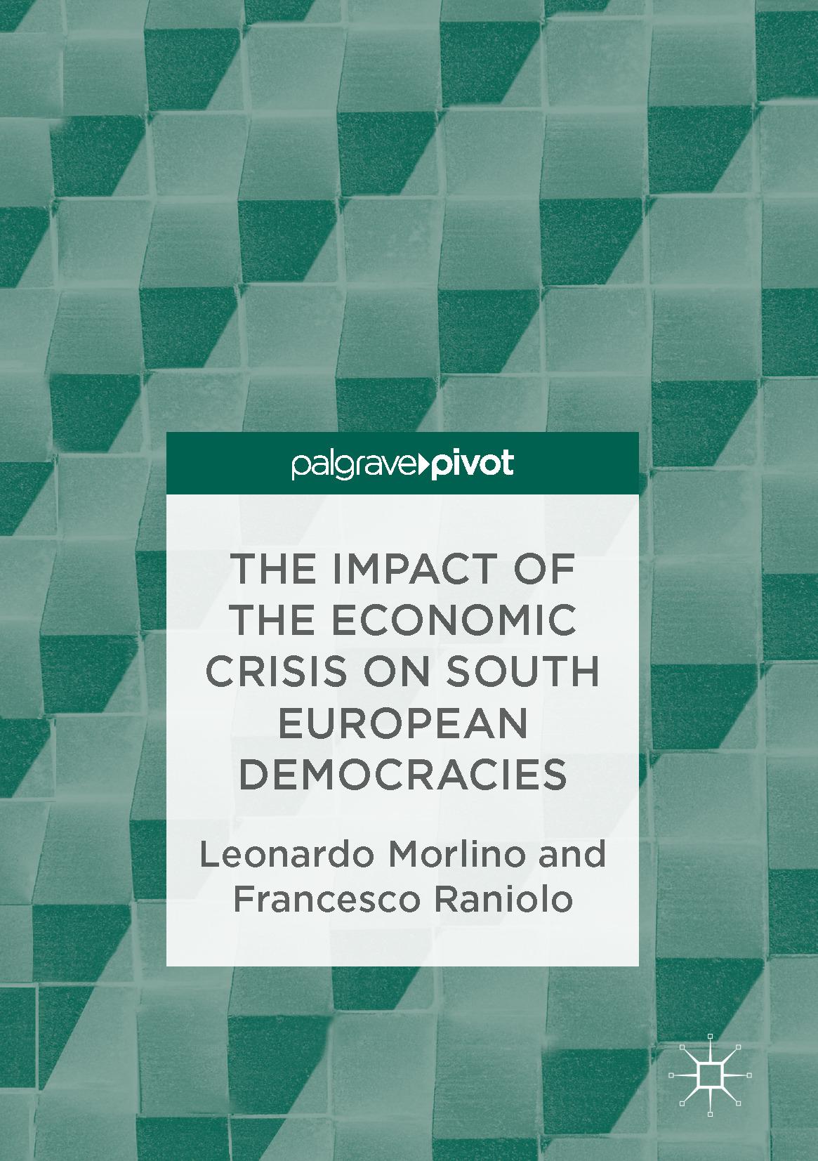 Morlino, Leonardo - The Impact of the Economic Crisis on South European Democracies, ebook