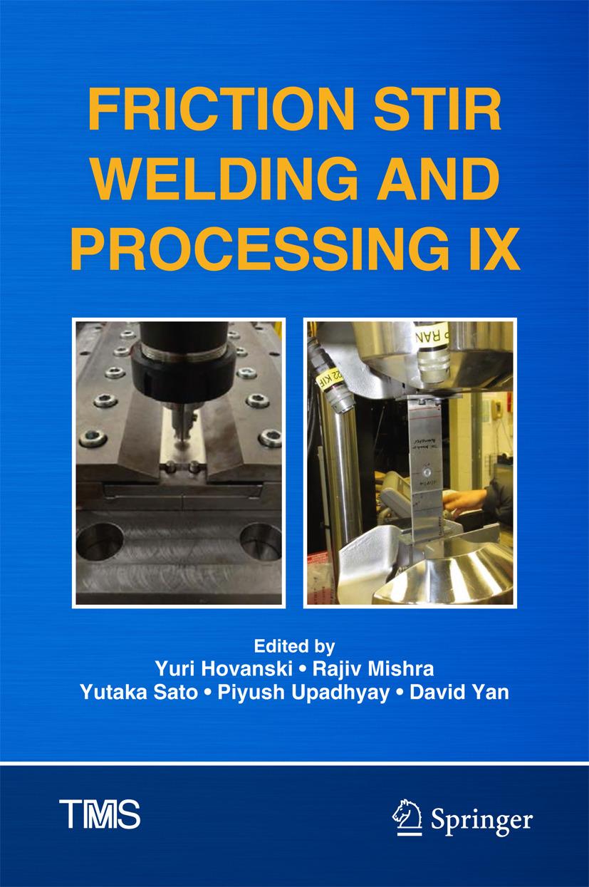 Hovanski, Yuri - Friction Stir Welding and Processing IX, ebook