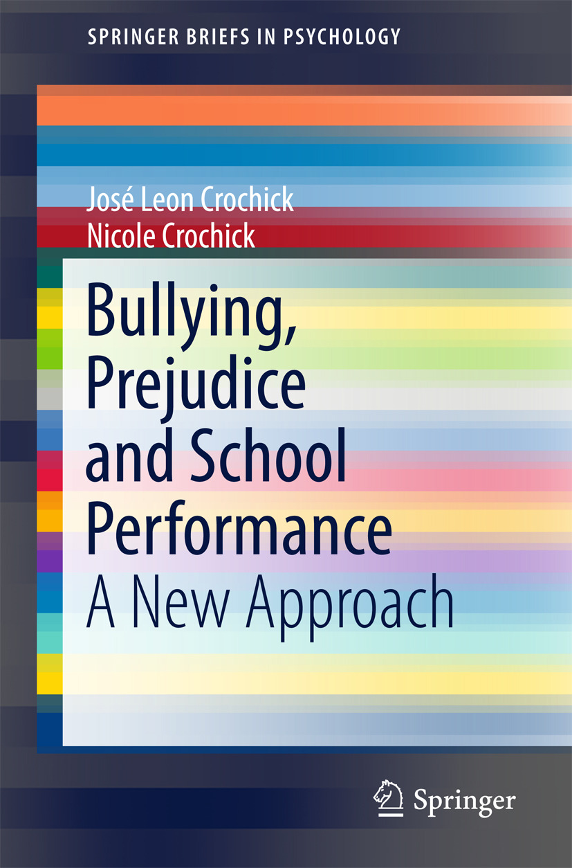 Crochick, José Leon - Bullying, Prejudice and School Performance, ebook