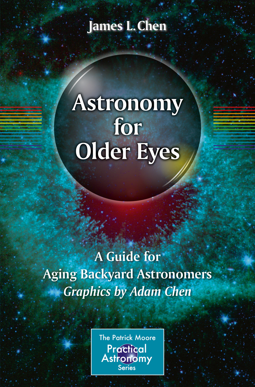 Chen, James L. - Astronomy for Older Eyes, ebook