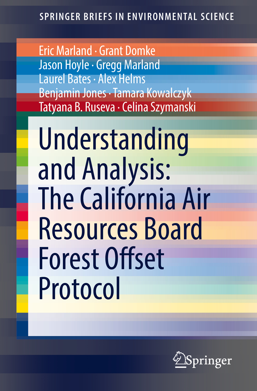 Bates, Laurel - Understanding and Analysis: The California Air Resources Board Forest Offset Protocol, ebook