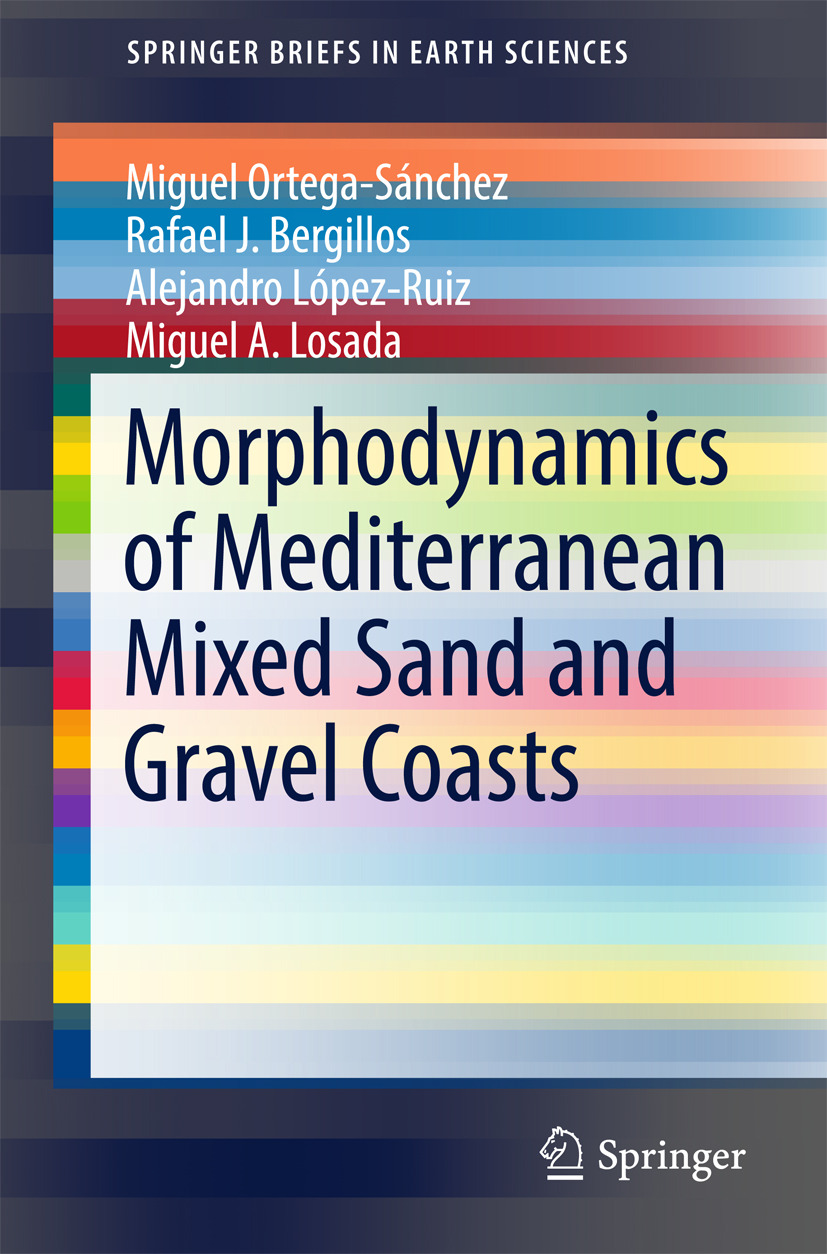 Bergillos, Rafael J. - Morphodynamics of Mediterranean Mixed Sand and Gravel Coasts, e-bok