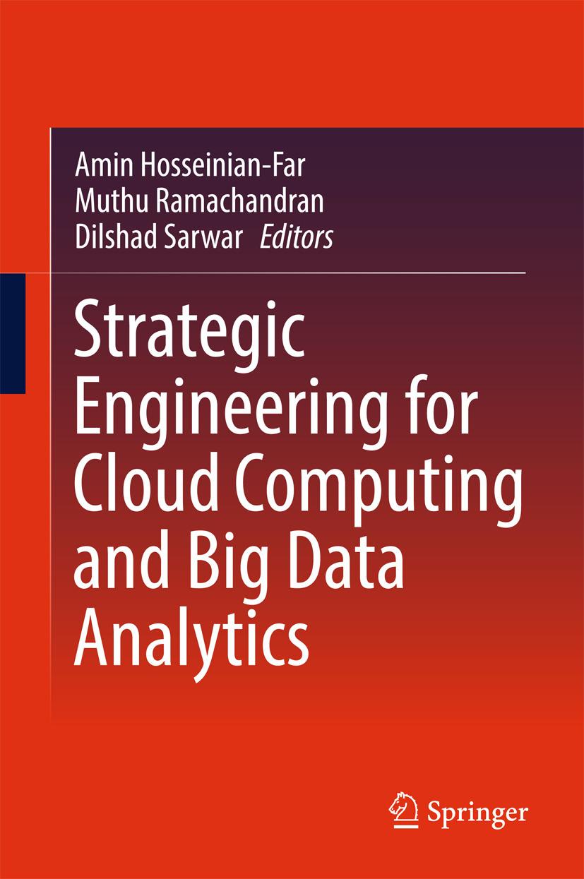 Hosseinian-Far, Amin - Strategic Engineering for Cloud Computing and Big Data Analytics, ebook