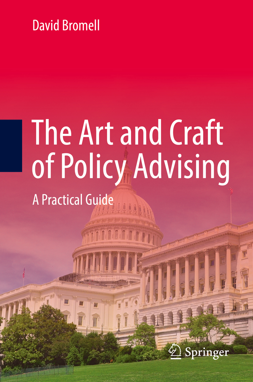 Bromell, David - The Art and Craft of Policy Advising, ebook