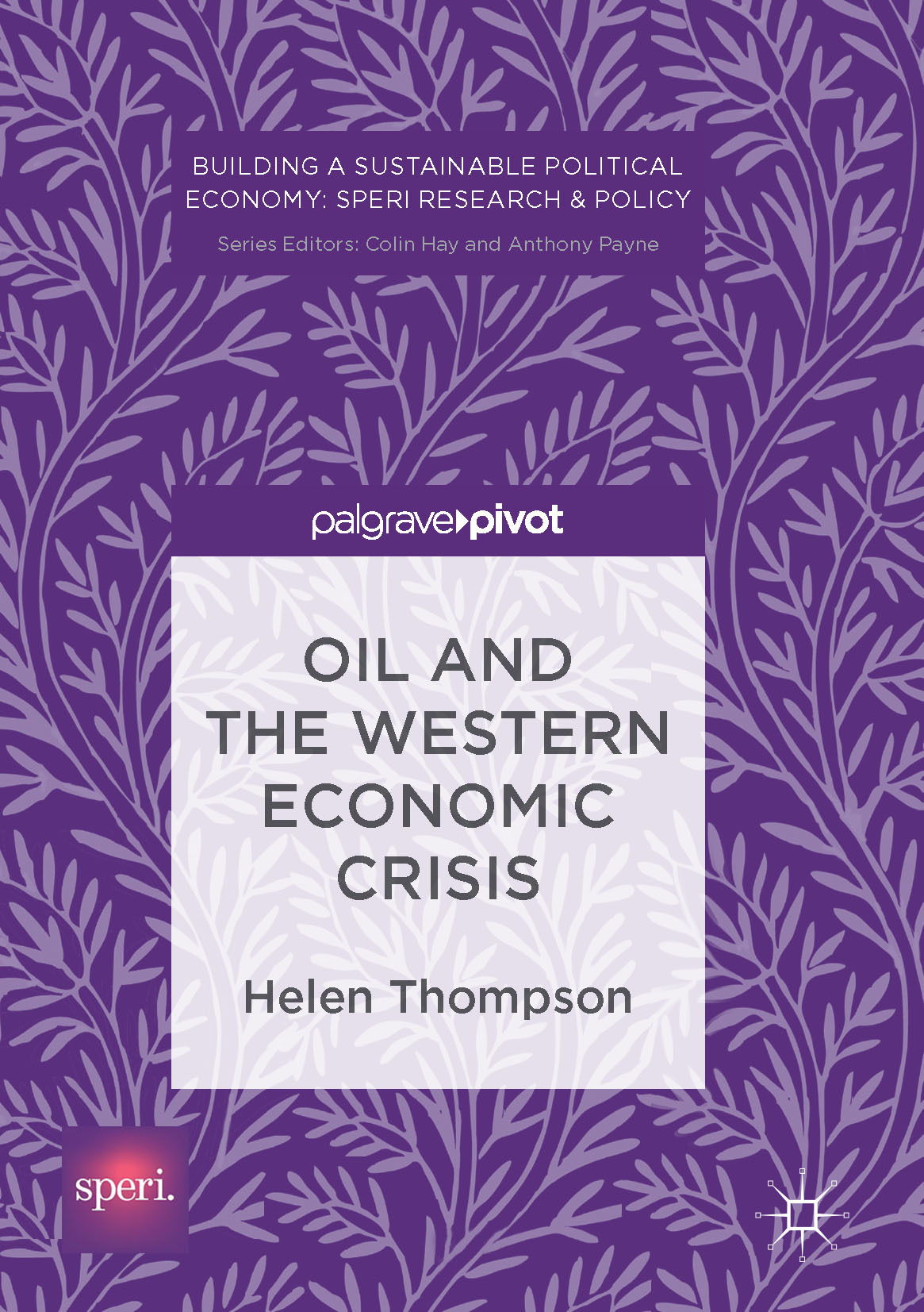 Thompson, Helen - Oil and the Western Economic Crisis, ebook
