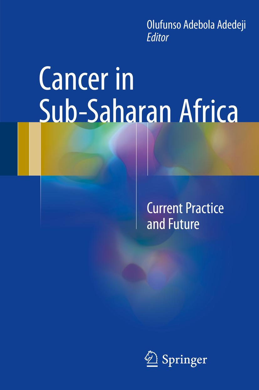 Adedeji, Olufunso Adebola - Cancer in Sub-Saharan Africa, ebook