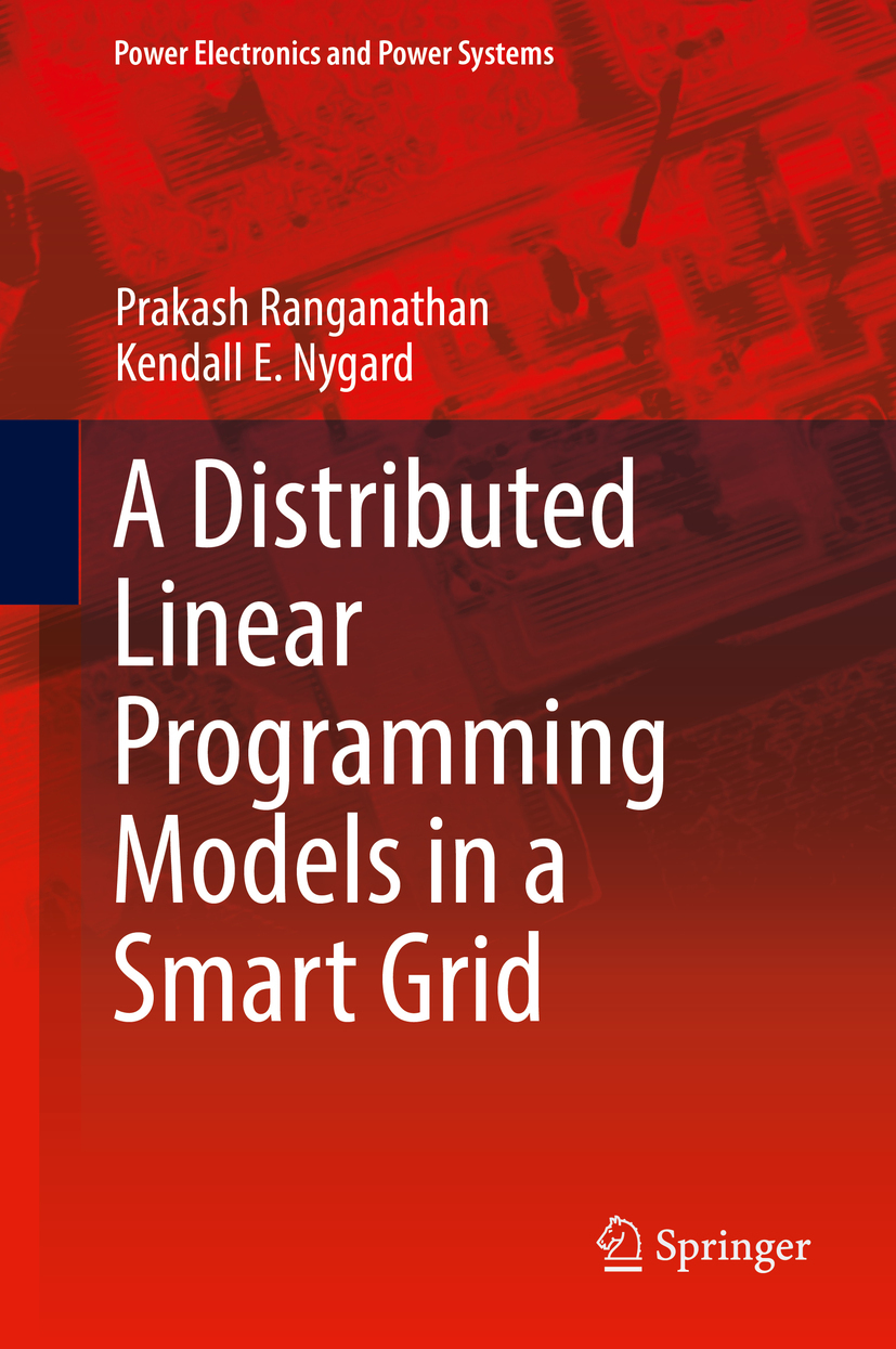 Nygard, Kendall E. - Distributed Linear Programming Models in a Smart Grid, ebook