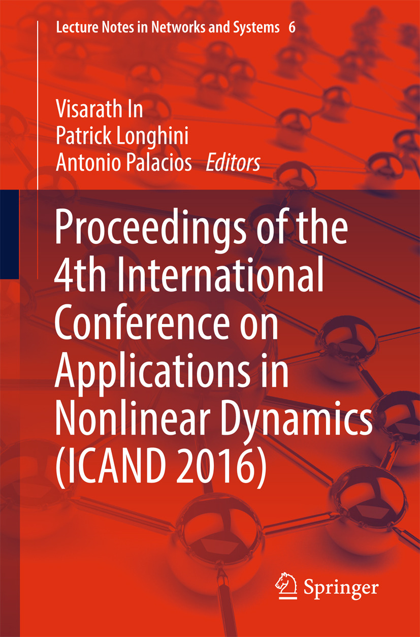In, Visarath - Proceedings of the 4th International Conference on Applications in Nonlinear Dynamics (ICAND 2016), ebook