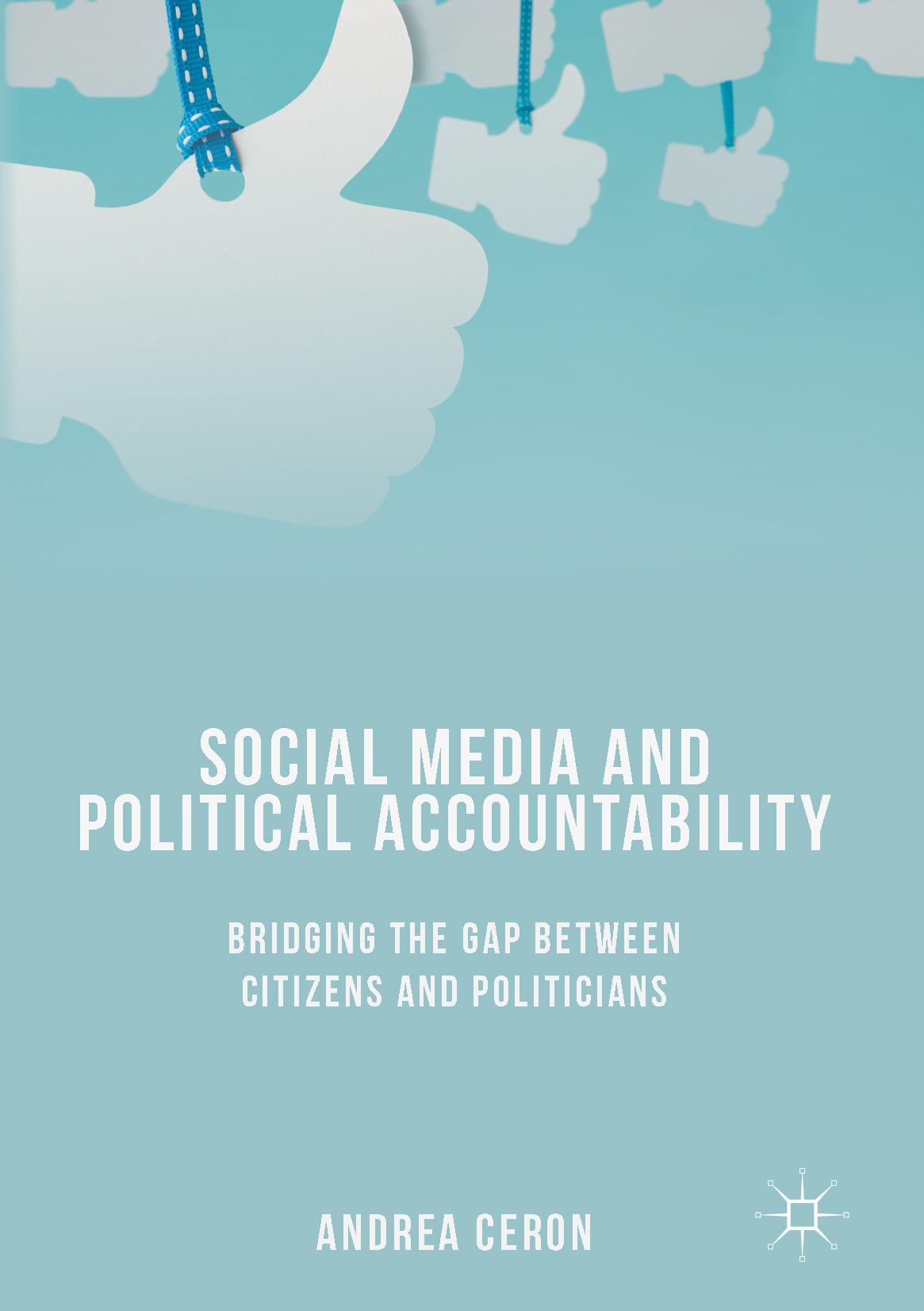 Ceron, Andrea - Social Media and Political Accountability, ebook