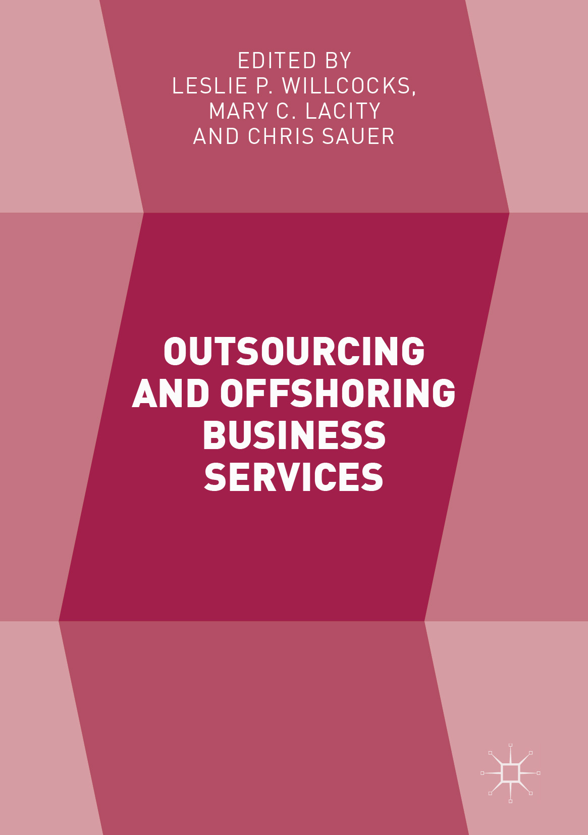 Lacity, Mary C. - Outsourcing and Offshoring Business Services, ebook