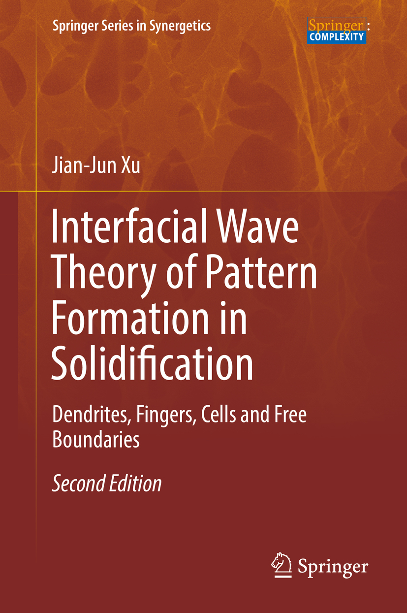 Xu, Jian-Jun - Interfacial Wave Theory of Pattern Formation in Solidification, ebook