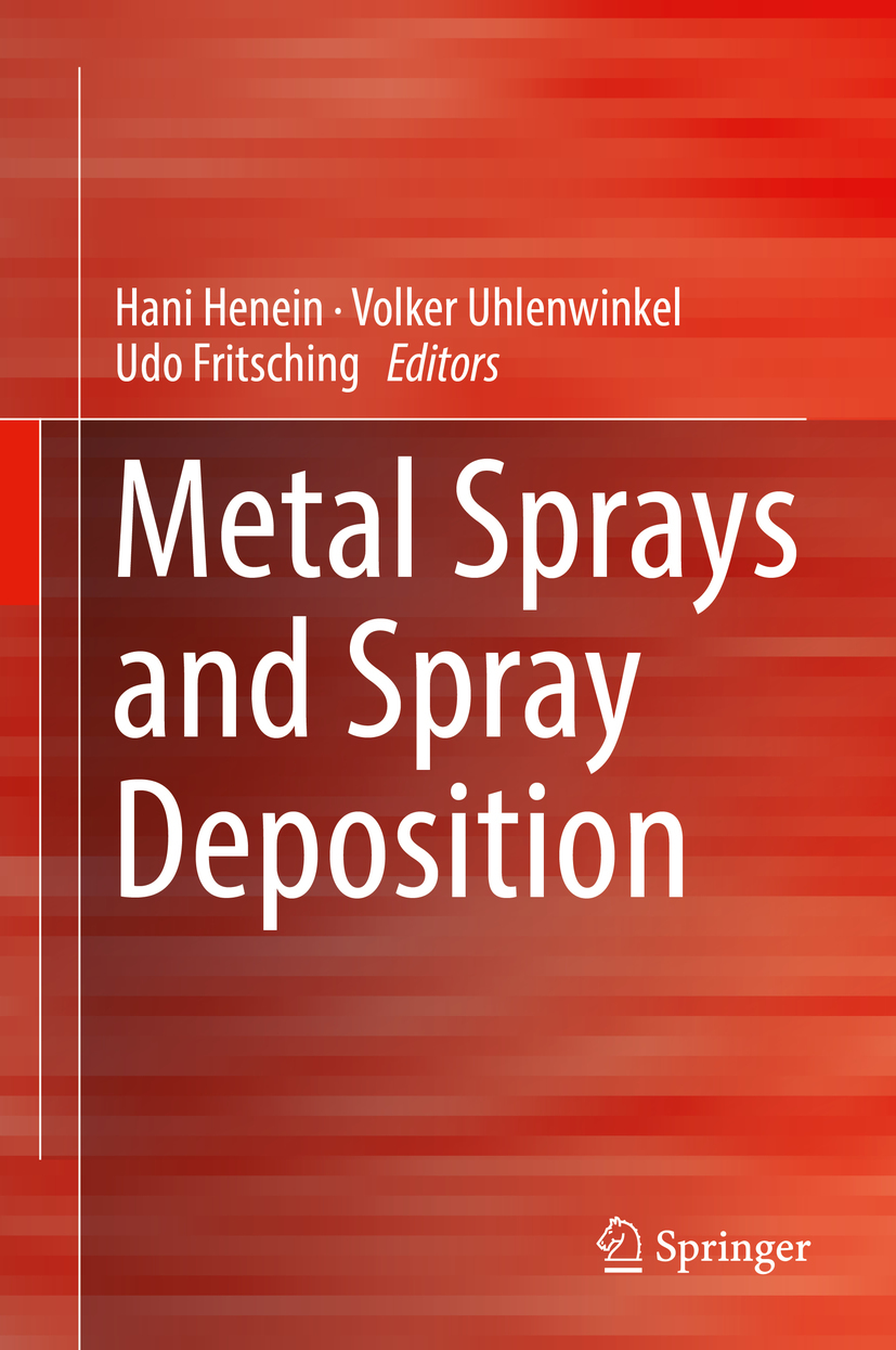 Fritsching, Udo - Metal Sprays and Spray Deposition, ebook