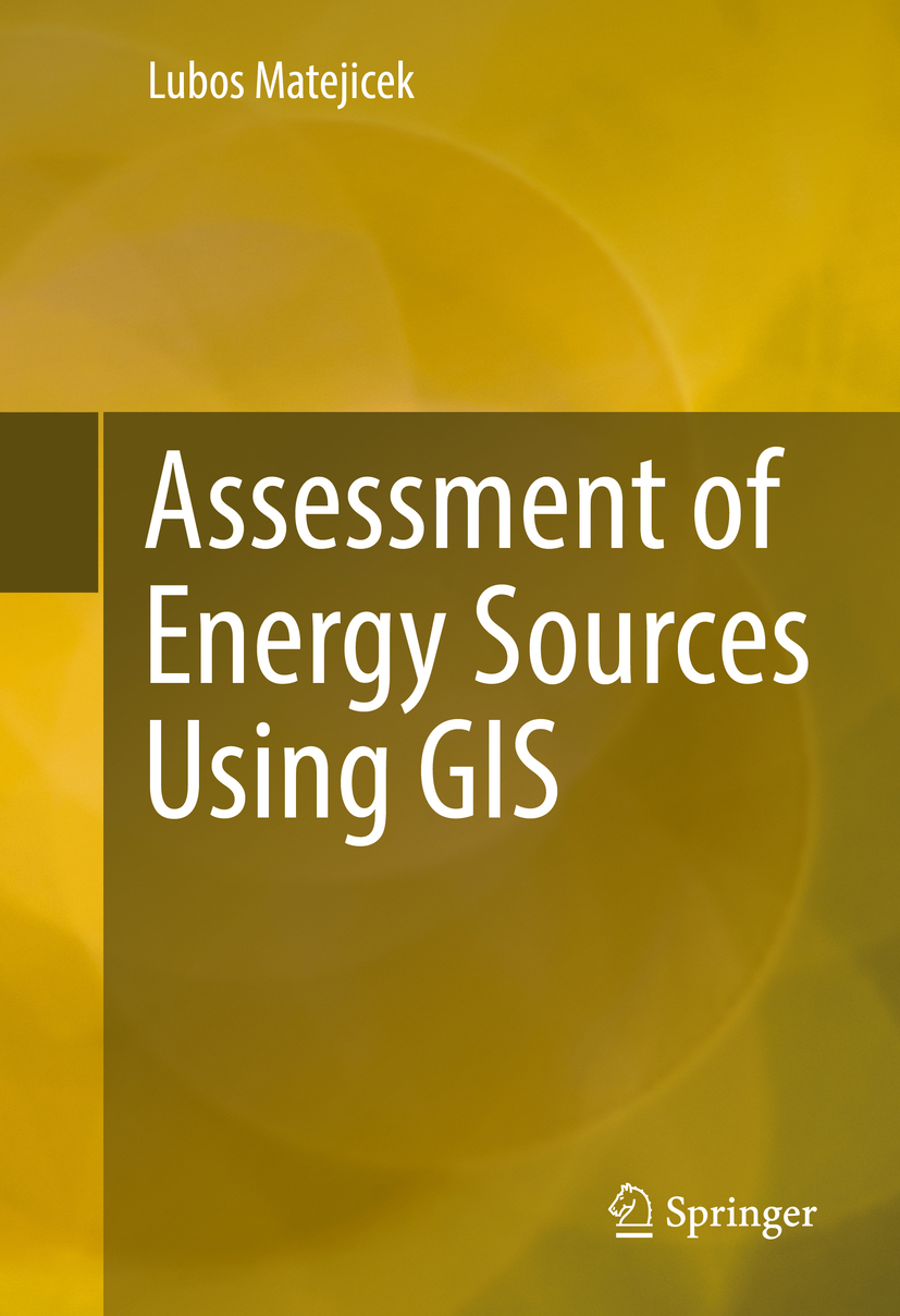 Matejicek, Lubos - Assessment of Energy Sources Using GIS, ebook