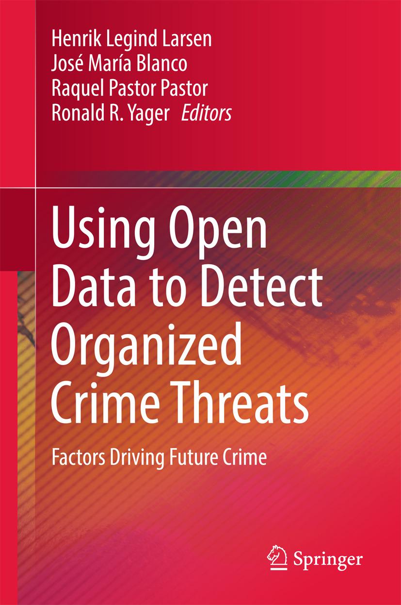Blanco, José María - Using Open Data to Detect Organized Crime Threats, ebook