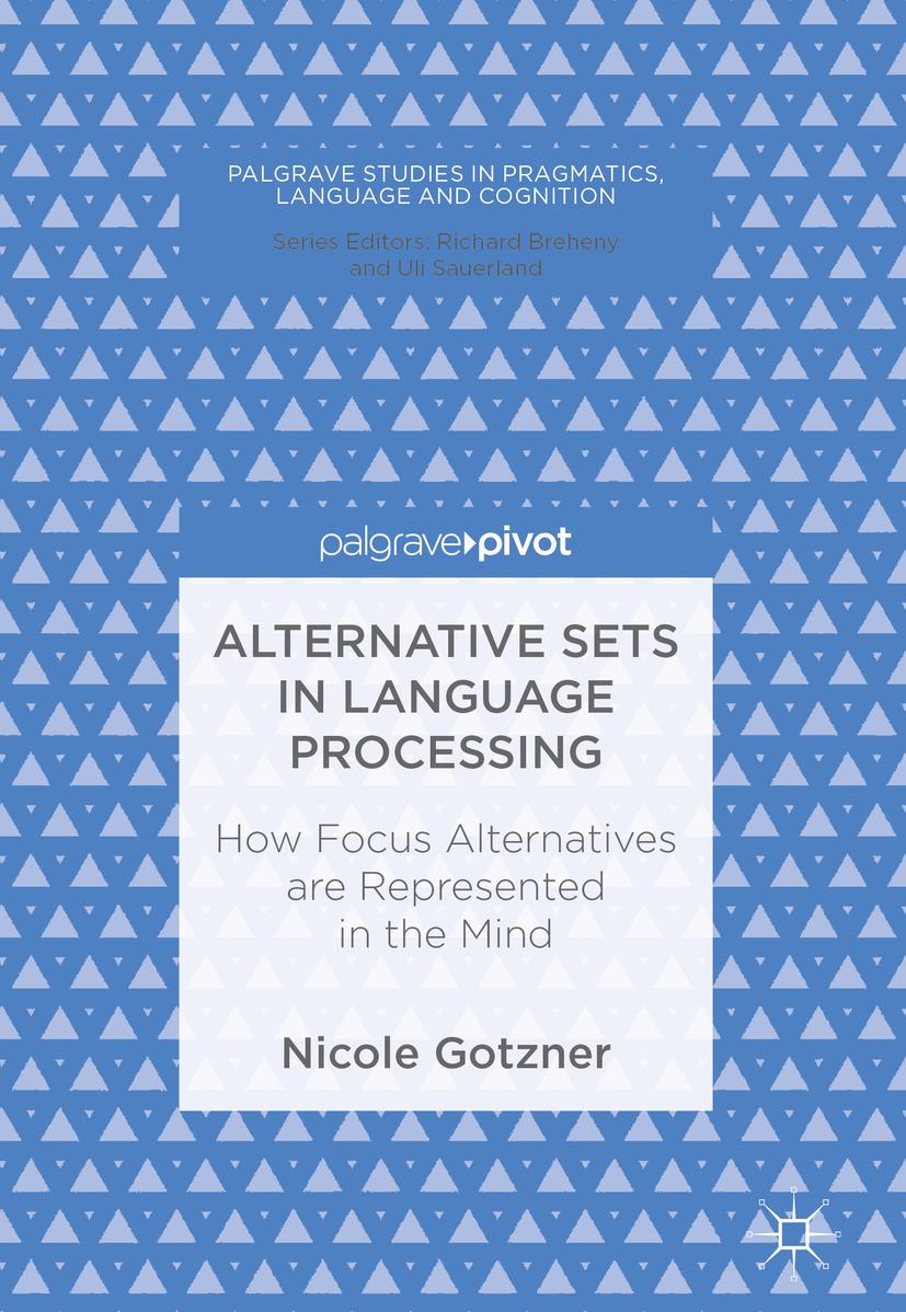 Gotzner, Nicole - Alternative Sets in Language Processing, e-kirja