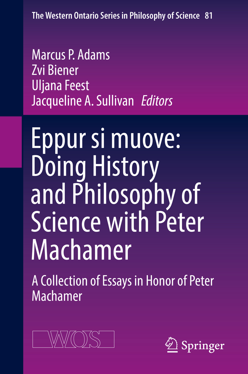 Adams, Marcus P. - Eppur si muove: Doing History and Philosophy of Science with Peter Machamer, e-kirja