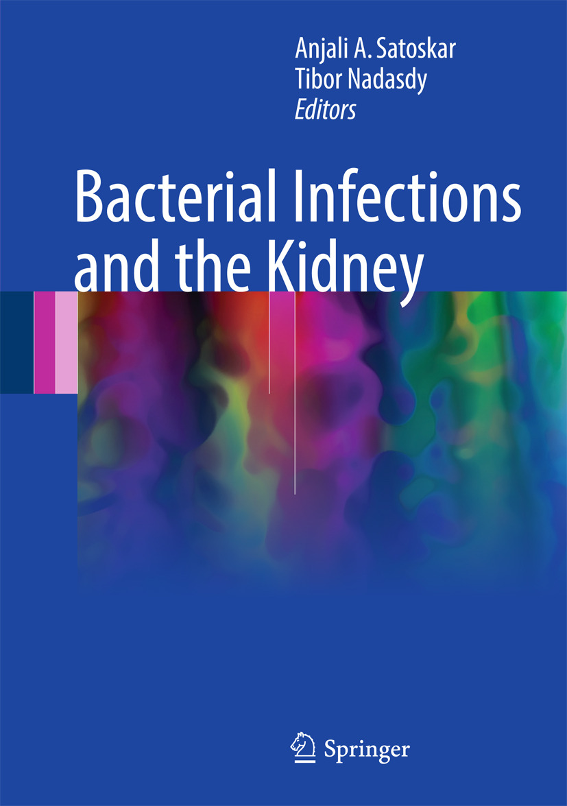 Nadasdy, Tibor - Bacterial Infections and the Kidney, ebook
