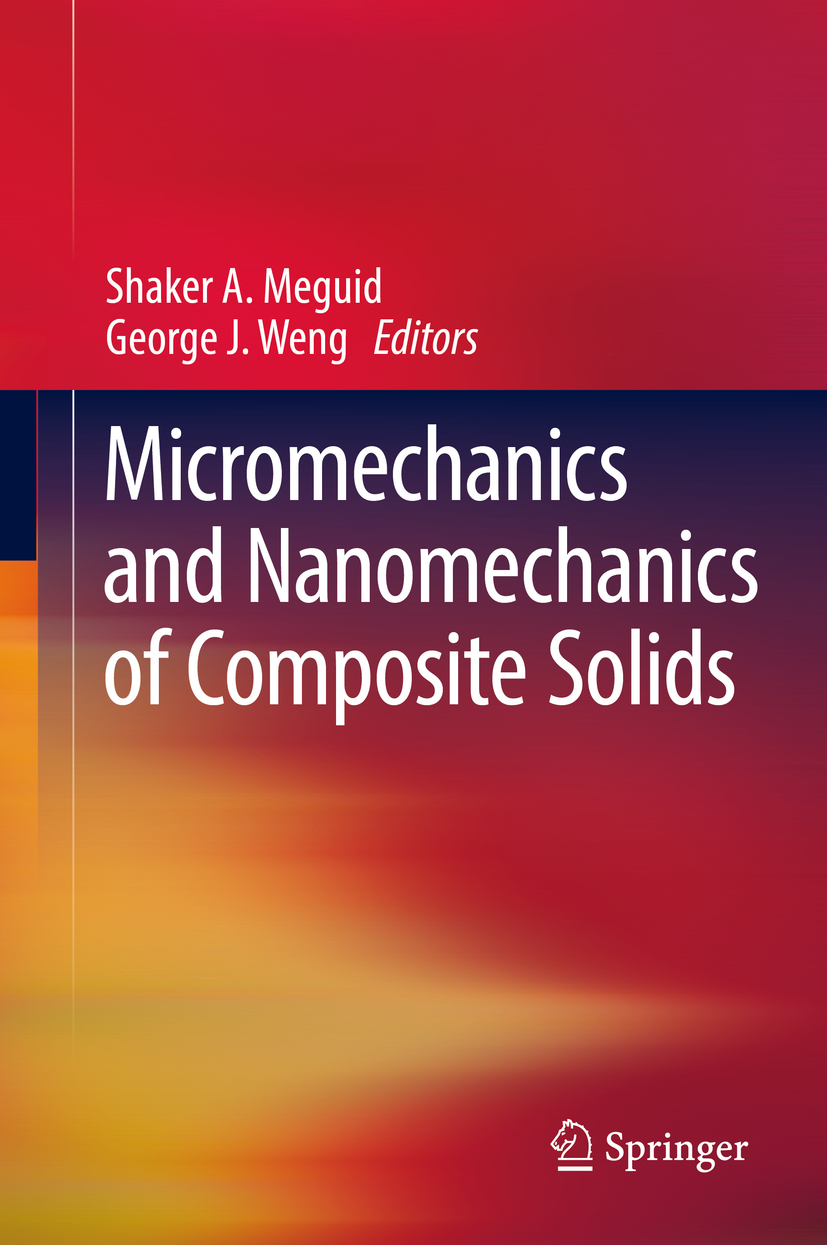 Meguid, Shaker A. - Micromechanics and Nanomechanics of Composite Solids, ebook