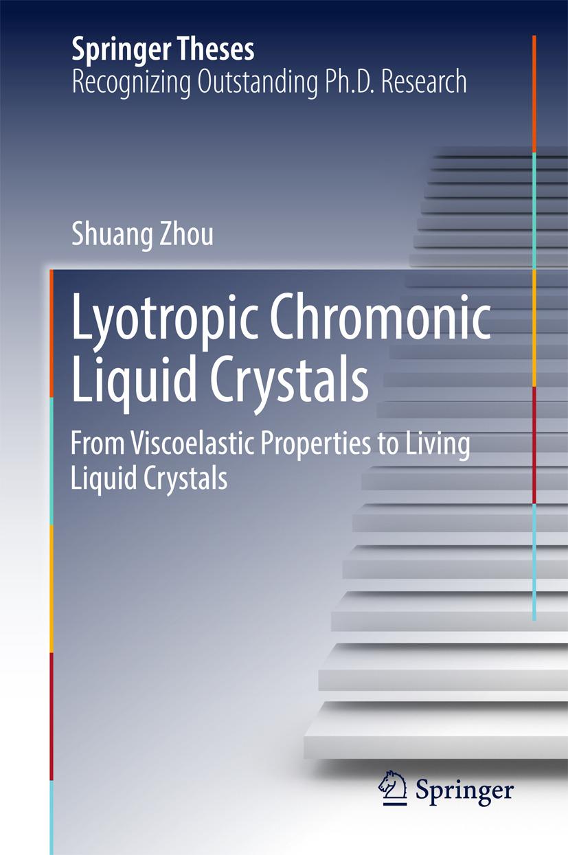 Zhou, Shuang - Lyotropic Chromonic Liquid Crystals, ebook