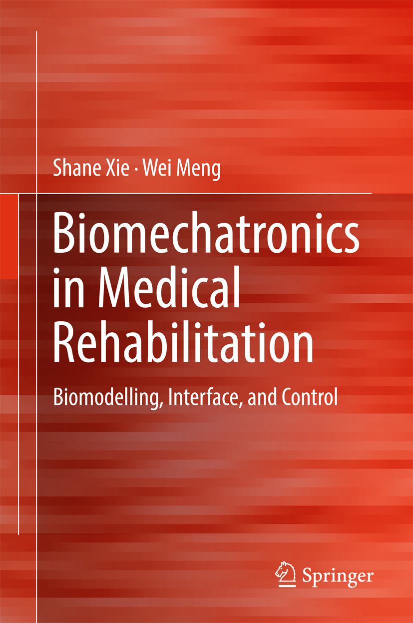Meng, Wei - Biomechatronics in Medical Rehabilitation, ebook