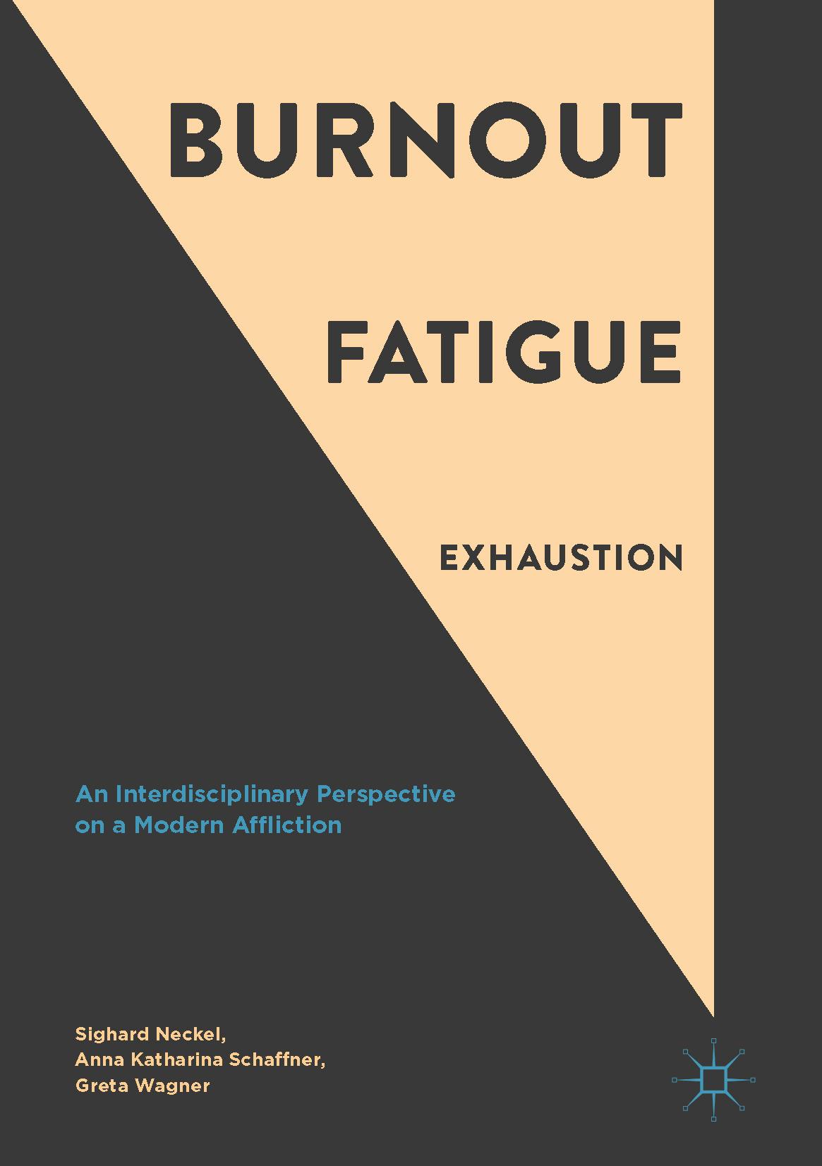 Neckel, Sighard - Burnout, Fatigue, Exhaustion, ebook