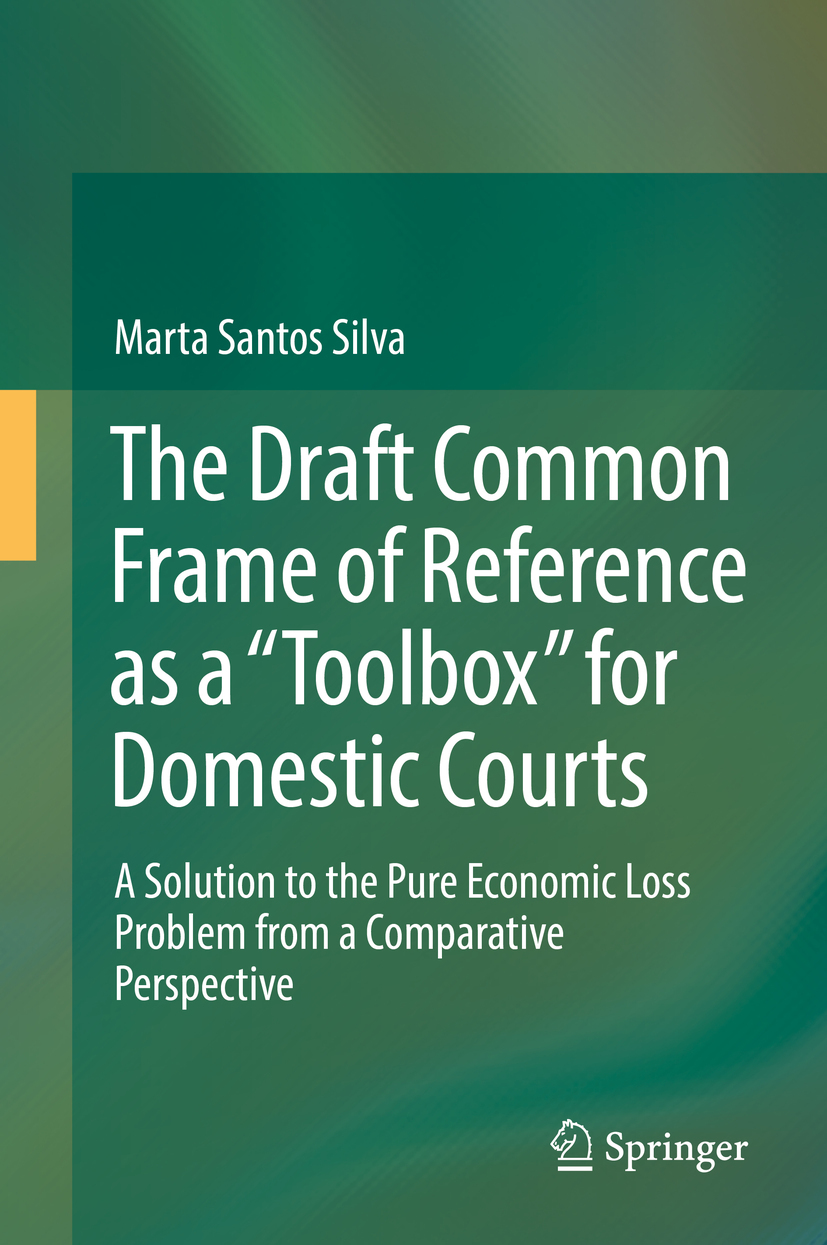 """Silva, Marta Santos - The Draft Common Frame of Reference as a """"Toolbox"""" for Domestic Courts, e-kirja"""