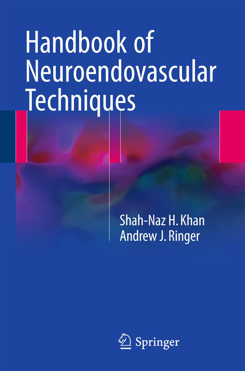 Khan, Shah-Naz H - Handbook of Neuroendovascular Techniques, ebook