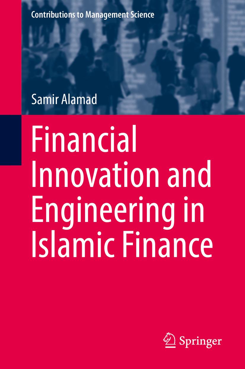 Alamad, Samir - Financial Innovation and Engineering in Islamic Finance, ebook