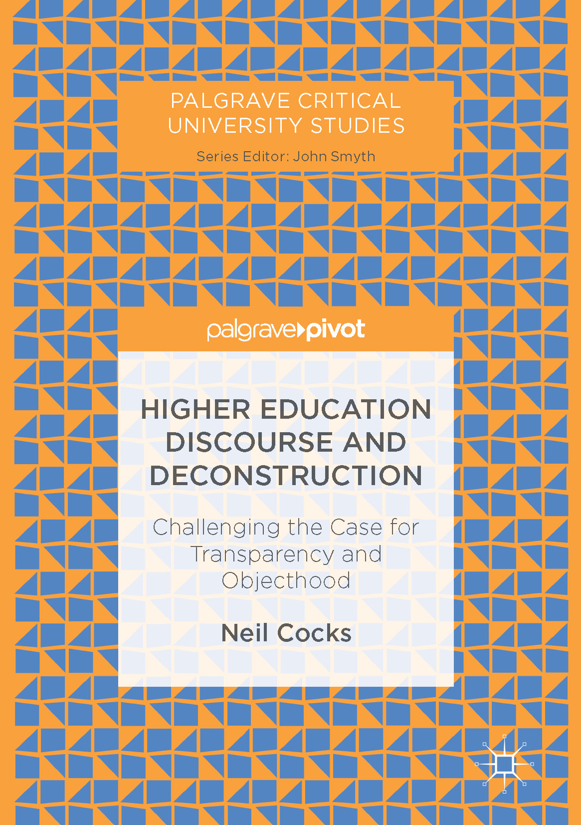 Cocks, Neil - Higher Education Discourse and Deconstruction, ebook