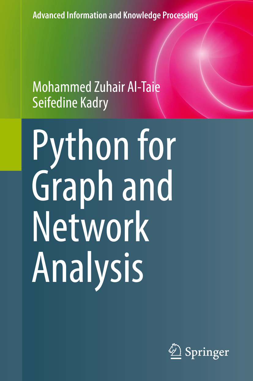Al-Taie, Mohammed Zuhair - Python for Graph and Network Analysis, ebook