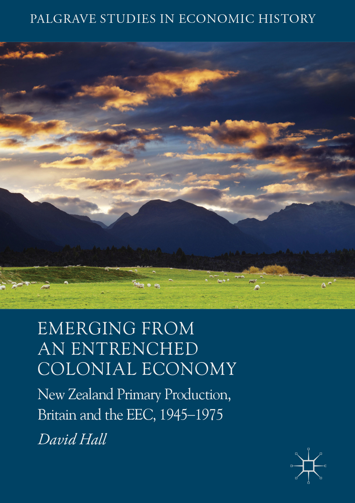 Hall, David - Emerging from an Entrenched Colonial Economy, ebook