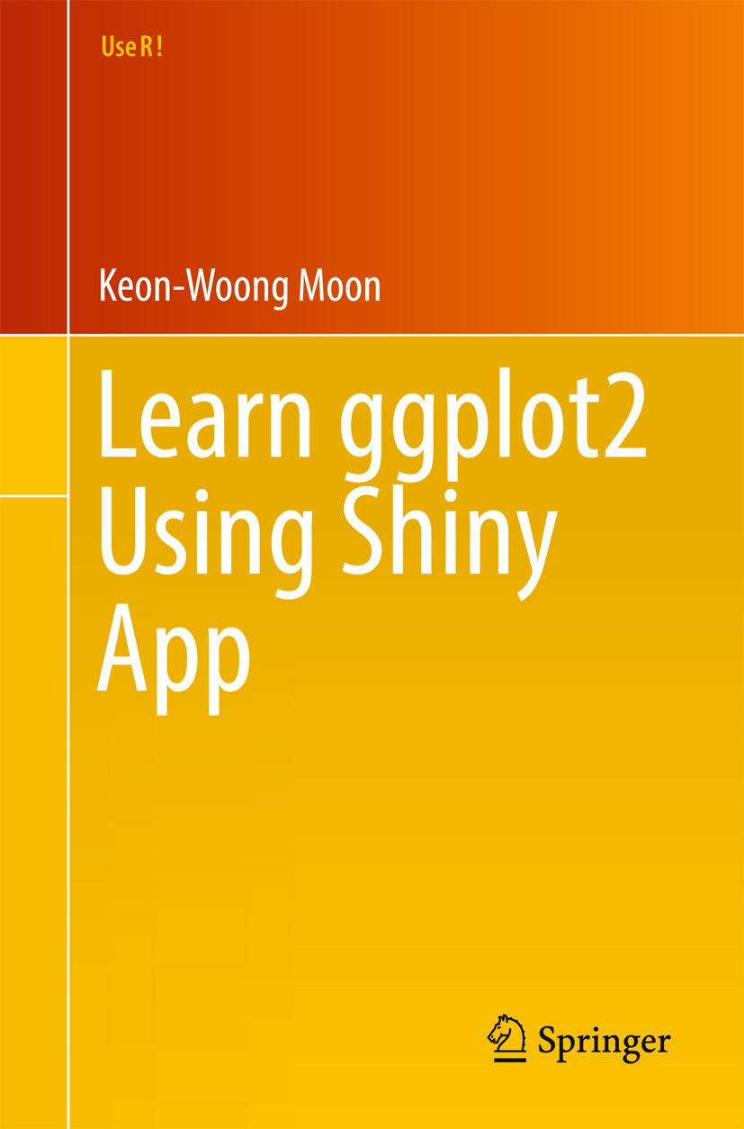 Moon, Keon-Woong - Learn ggplot2 Using Shiny App, ebook