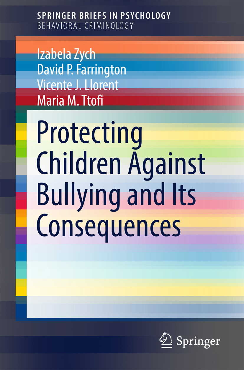 Farrington, David P. - Protecting Children Against Bullying and Its Consequences, ebook